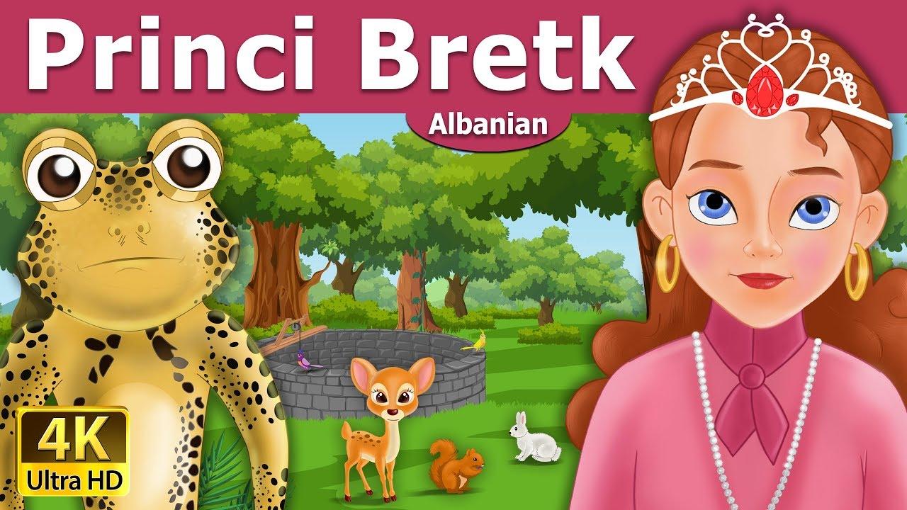 Princi Bretk Perralla Per Femije Kukulla Per Femije Shqip