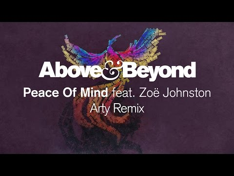 Above & Beyond - Peace of Mind (Arty Remix)