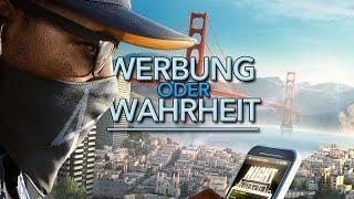 Watch Dogs 2: Wie ehrlich war Ubisoft? - Werbung oder Wahrheit