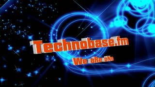 Technobase.fm - Not Gonna Save The World