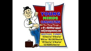 YOUNG MINDS CONSULTING (Your Money Manager) *Mutual Funds*