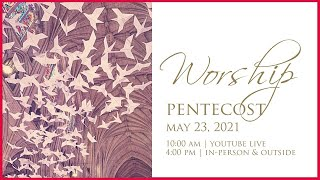 Pentecost - Baptism and Confirmation