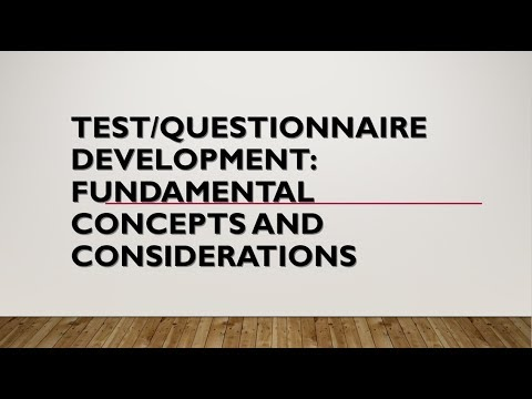 Test/questionnaire development: Fundamental concepts and considerations