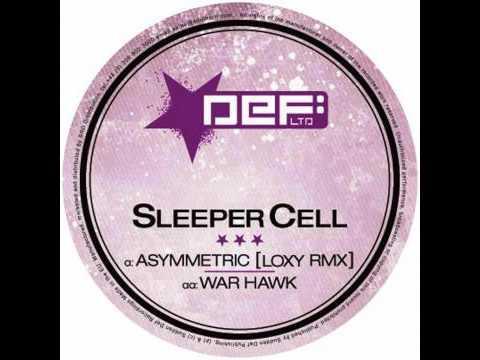 Sleeper Cell - Asymmetric (Loxy Remix)