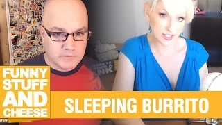 SLEEPING BURRITO - Funny Stuff And Cheese #92 Thumbnail