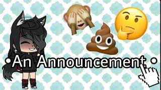 •A Announcement•