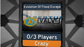{ROBLOX} FE2 Map Test ID Code for Evolution Of Flood Escape (Easy Crazy)