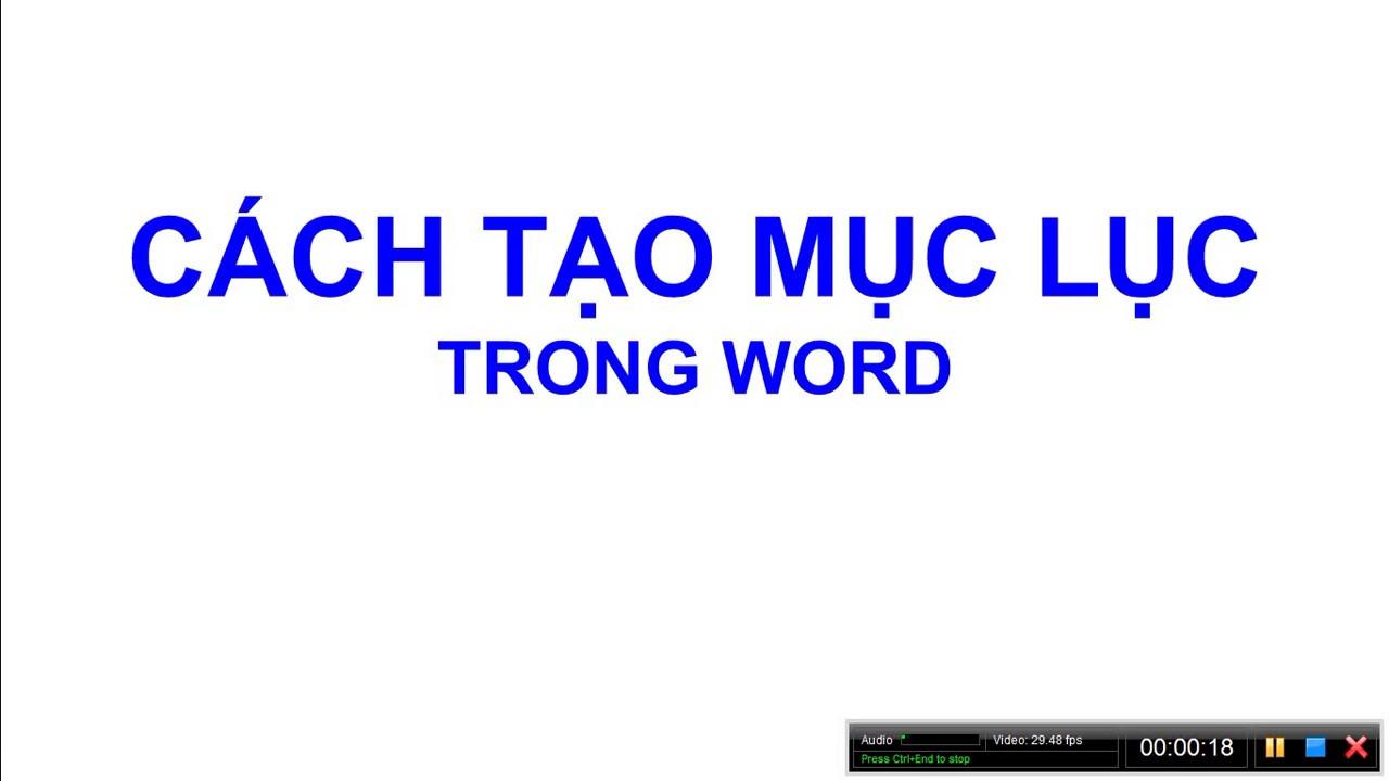 Word - Cách tạo mục lục tự động trong Word | Hanh Le