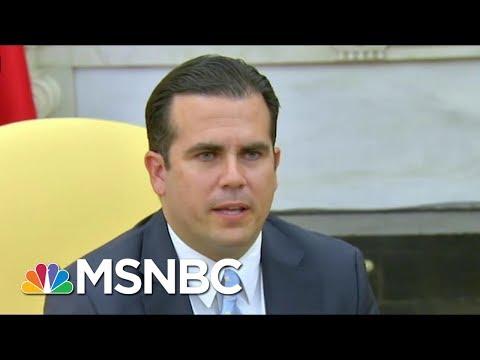Puerto Rico Governor Ricardo Rosselló: I Answered Donald Trump Truthfully | Morning Joe | MSNBC