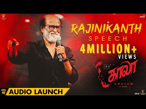 Rajinikanth Speech At Kaala Audio Launch | Dhanush | Pa Ranjith | Santhosh Narayanan