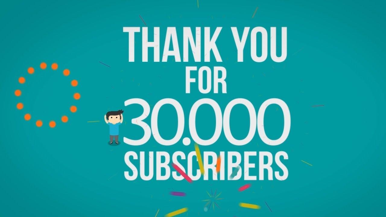 Intermezzo: Thanks For 30000 Subscribers!