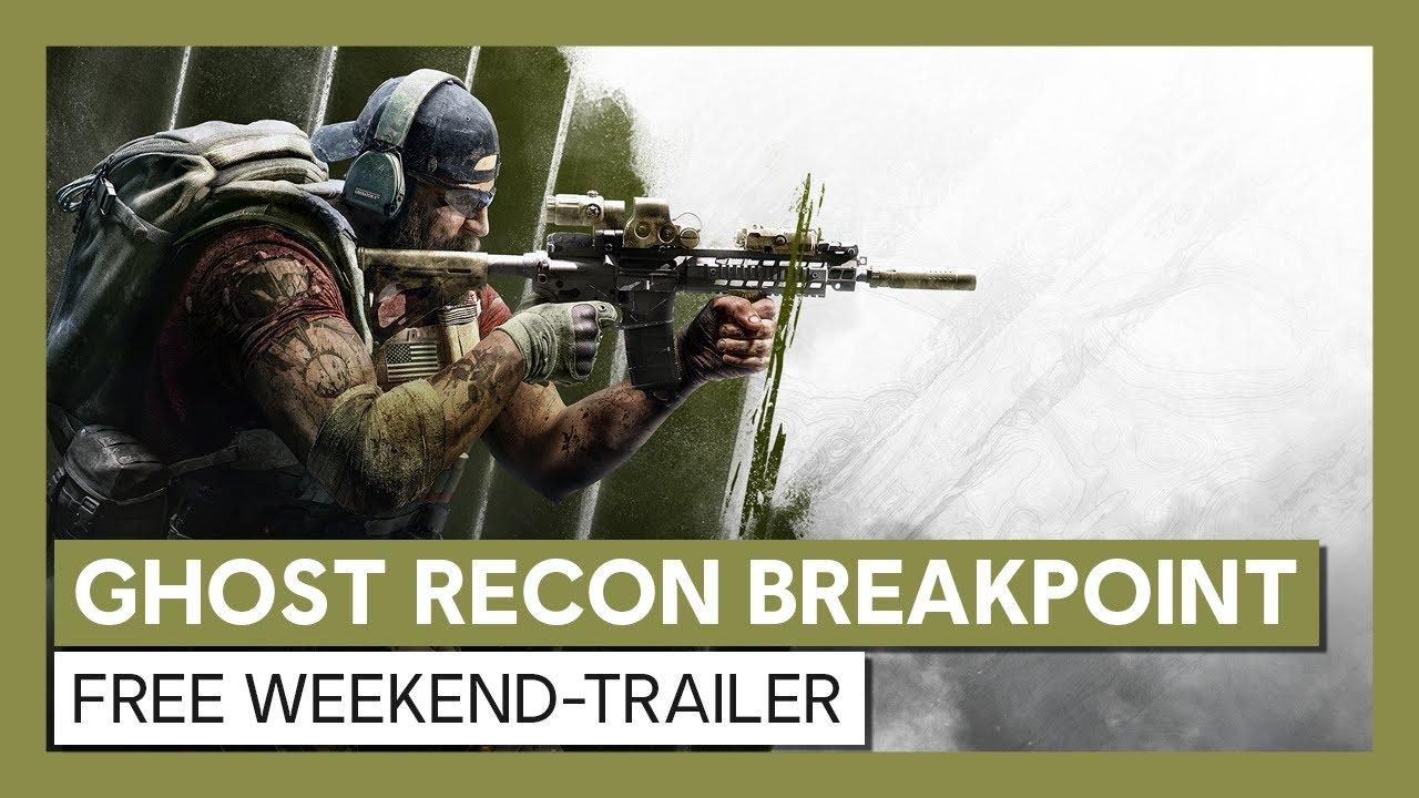 Ghost Recon Breakpoint: Free Weekend-Trailer   Ubisoft