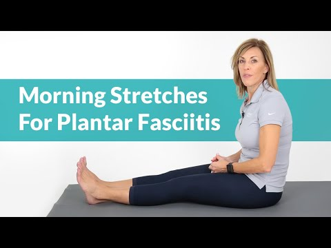 Plantar Fasciitis: Stretches You Should Do Before Getting Out of Bed