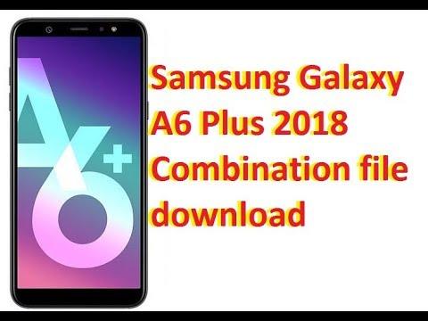 Samsung Galaxy A6 Plus 2018 Combination file download