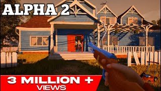 HELLO NEIGHBOR ALPHA 2 GAMEPLAY WALKTHROUGH