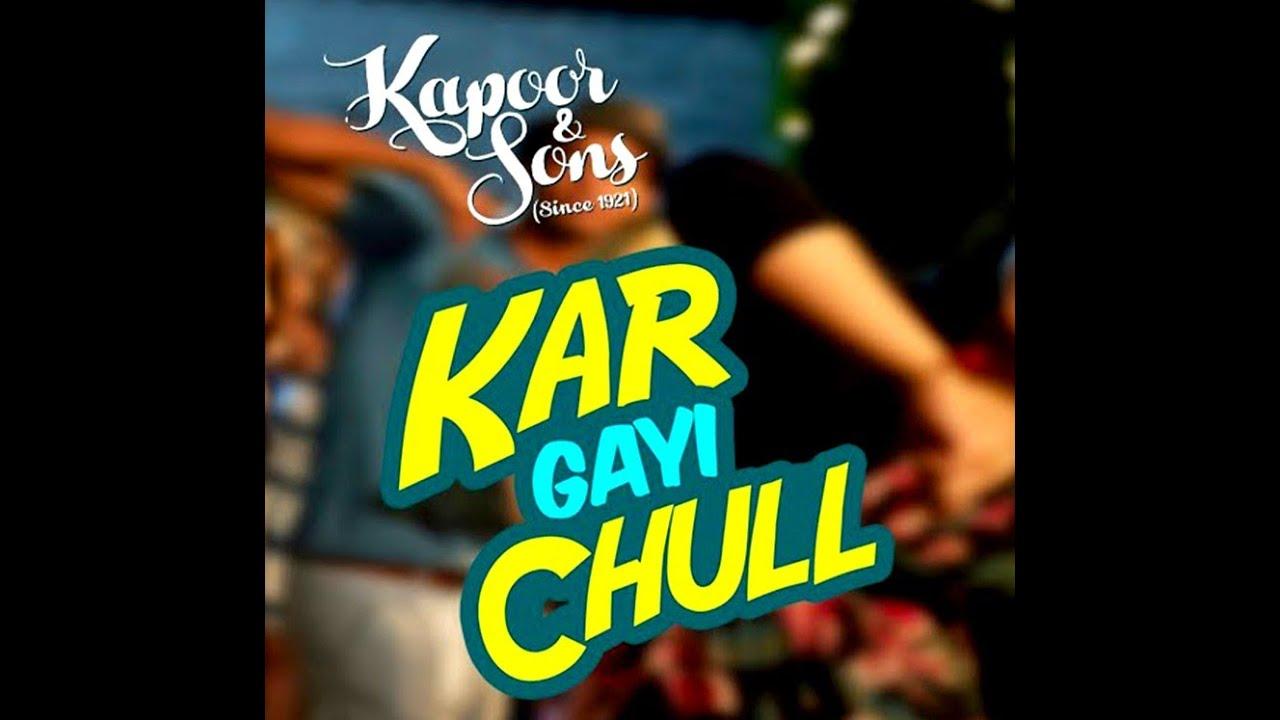 Larki Beautiful Kar Gae Chul - Lyrics Video - Kapoor & Sons ...