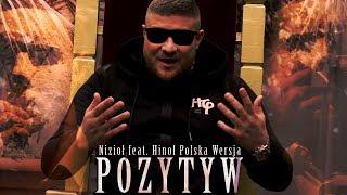 Nizioł ft. Hinol Polska Wersja - Pozytyw