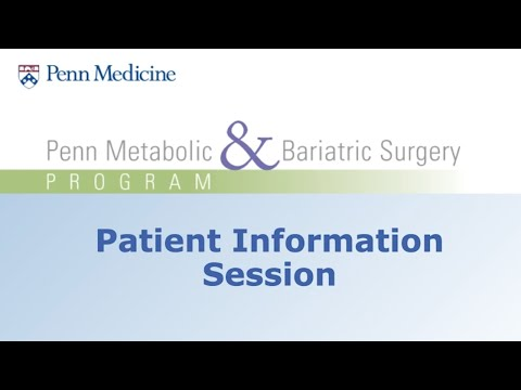 Metabolic & Bariatric Surgery at Penn Medicine Virtual Patient Information Session