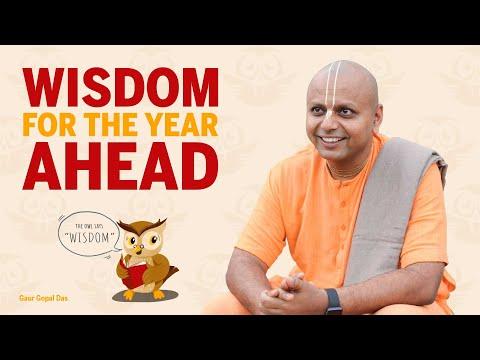 Wisdom For the Year Ahead by Gaur Gopal Das
