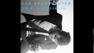 LCD Soundsystem - Dance Yrself Clean