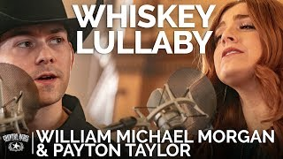 William Michael Morgan & Payton Taylor - Whiskey Lullaby (Acoustic) // The Church Sessions