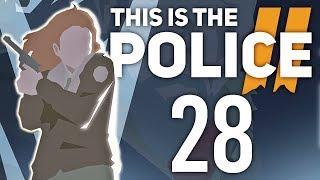 Ostatnie wezwania | This is the Police 2 [#28]