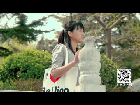 【Love Beijing】 Beijing Tourism Promotional Short Film 【北京 我爱你】