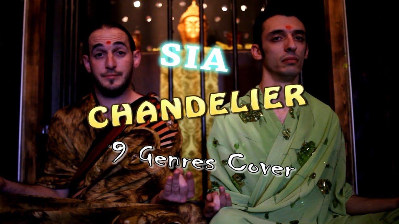 Sia - Chandelier (9 Genres Cover) - Jonny Katzen & Artur Katz ...