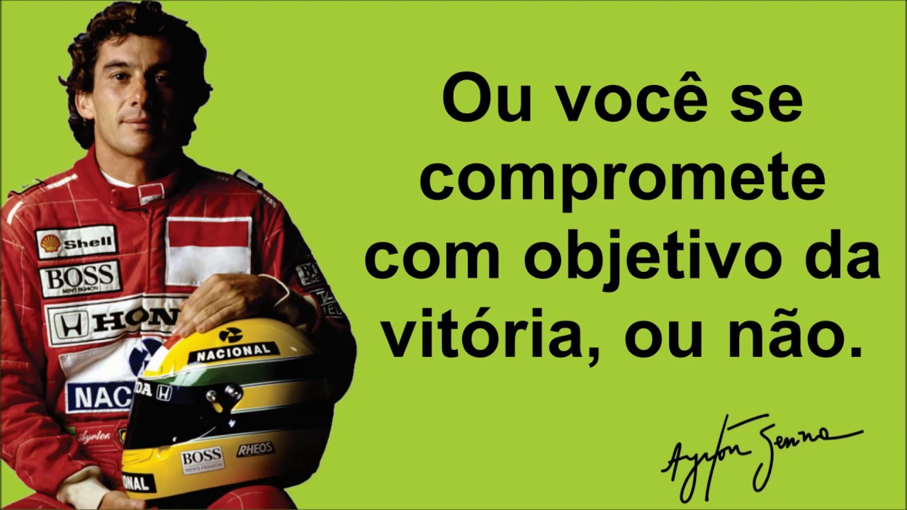 Frases Motivacionais Ayrton Senna