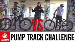 GMBN Pump Track Challenge  Fat Bike Vs Dirt Jump Bike