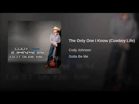 Cody Johnson - The Only One I Know