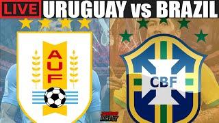 URUGUAY vs BRAZIL 🔴 LIVE STREAM WORLD CUP QUALIFIER WATCH ALONG