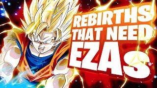 10 OLD Rebirths That Need EZAs BADLY! Dragon Ball Z DBZ Dokkan Battle