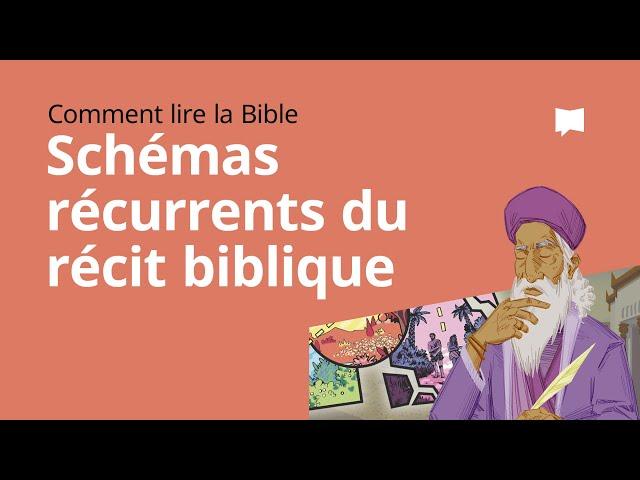 Schémas Récurrents du Récit Biblique