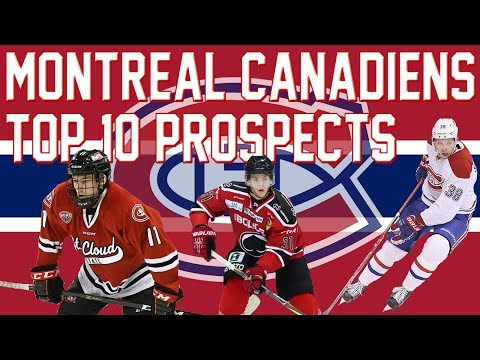 Montreal Canadiens Top 10 Prospects (2018)