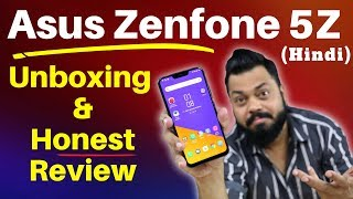 ASUS Zenfone 5Z Unboxing & Review in Hindi - A Real OnePlus 6 Challenger is here!