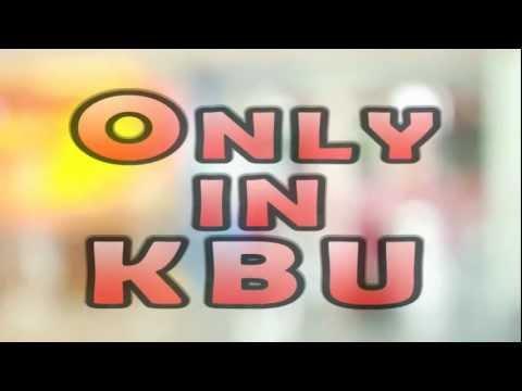 ONLY IN KBU