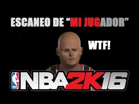 NBA 2K16 | Escaneo de Mi JUGADOR (Face Scan FAIL)