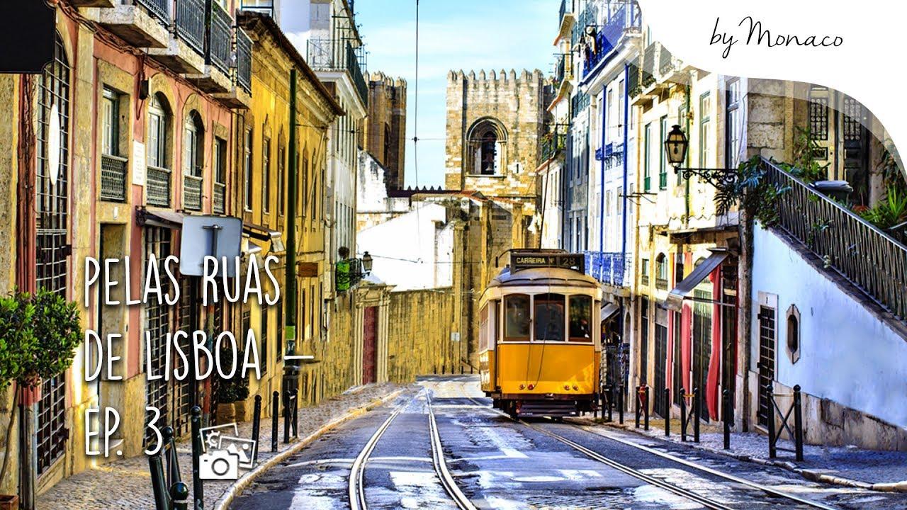 Louco por Viagens - Conhecendo Lisboa ep. 3