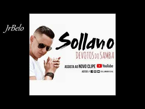 Sollano - Devotos do samba 2018 JrBelo