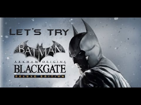 Let's Try Batman Arkham Origins Blackgate Deluxe Edition |