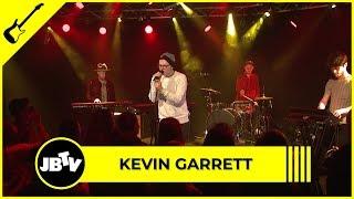 Kevin Garrett - Control | Live @ JBTV