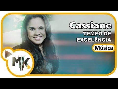Tempo de Excelência - Cassiane - Exclusiva MKweb