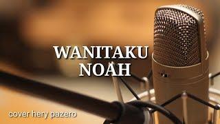 Gambar cover NOAH-Wanitaku Hery pzr cover