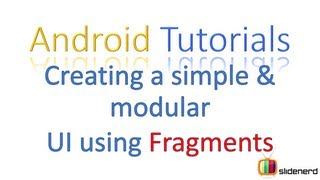 #12 - Flexible User Interface With Fragments: Android Tutorial For Beginners [HD 1080p]