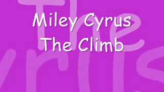 the climb for miley cyrus (hannah montana)