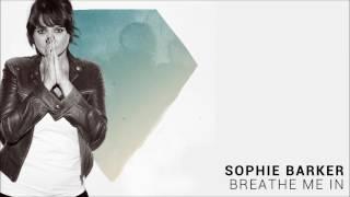 Sophie Barker - Breathe Me In