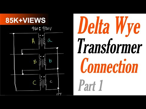 Introduction to the Delta Wye Transformer Connection Part 1: Delta Connection