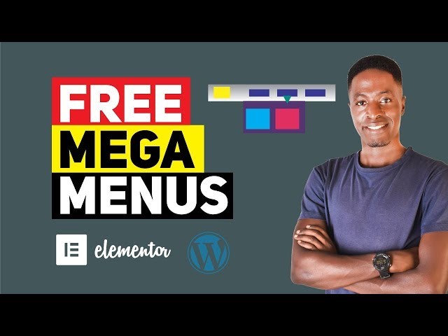 Elementor Mega Menu Tutorial: How To Create a Mega Menu In Elementor for FREE