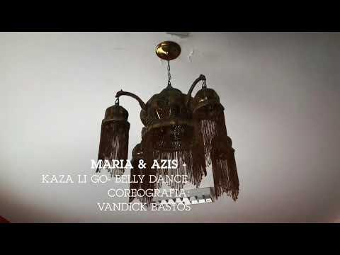 KAZA LI GO - MARIA & AZIS - BELLY DANCE - ZUMBA - COREOGRAFIA